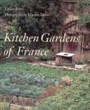 Kitchen Gardens of France