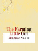 The Farming Little Girl