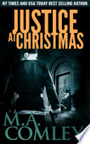 Justice at Christmas  : A Justice Christmas short story