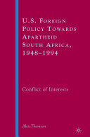 U.S. Foreign Policy Towards Apartheid South Africa, 1948–1994