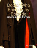 Doctor Who Episode By Episode: Volume 3 Jon Pertwee