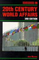 Success in Twentieth Century World Affairs Book PDF