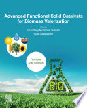 Advanced Functional Solid Catalysts for Biomass Valorization