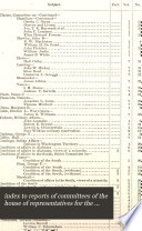 index to reports of committees of the house of representatives for the second session of the forty third congress  Book PDF