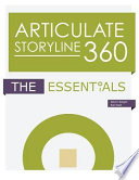 Articulate Storyline 360  : The Essentials