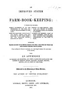 An improved System of Farm Book Keeping ... With an appendix of weights and measures, etc