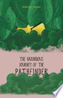 The Hazardous Journey of the Pathfinder Book
