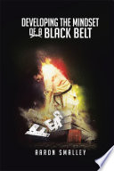 Developing the Mindset of a Black Belt