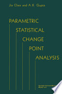 Parametric Statistical Change Point Analysis