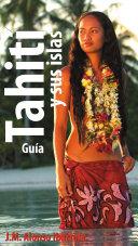 Tahití y sus islas, Guía