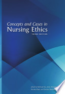 """""""Concepts and Cases in Nursing Ethics Third Edition"""" by Michael Yeo, Anne Moorhouse, Pamela Kahn, Patricia Rodney"""