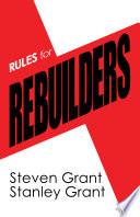 Rules for Rebuilders