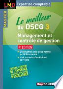 Le meilleur du DSCG 3 Management et contrôle de gestion 4e édition