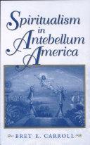 Spiritualism in Antebellum America