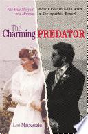 The Charming Predator