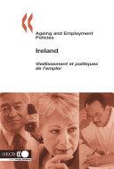 Ageing and Employment Policies/Vieillissement et politiques de l'emploi: Ireland 2006 ebook