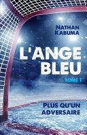Pdf L'Ange bleu, tome 1 Telecharger