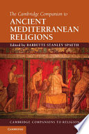 The Cambridge Companion to Ancient Mediterranean Religions Book PDF