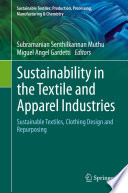 Sustainability In The Textile And Apparel Industries Book PDF