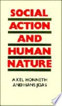 Social Action and Human Nature Book