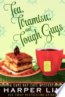 Tea  Tiramisu  and Tough Guys Book