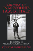 Growing up in Mussolini   s Fascist Italy