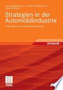 Strategien in der Automobilindustrie  : Technologietrends und Marktentwicklungen