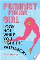 Feminist Figure Girl