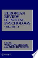 European Review of Social Psychology, Volume 11