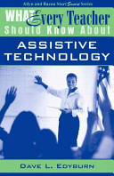 What Every Teacher Should Know about Assistive Technology