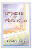My Name Is Kate    What s Yours
