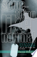 Something Like Normal Trish Doller Cover