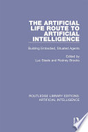 The Artificial Life Route To Artificial Intelligence Book PDF
