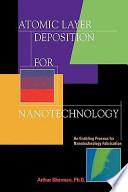 Atomic Layer Deposition for Nanotechnology