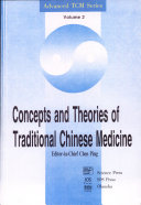 Concepts and Theories of Traditional Chinese Medicine
