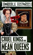 Cruel Kings and Mean Queens Book PDF