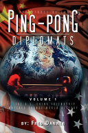 Adventures of the Ping Pong Diplomats