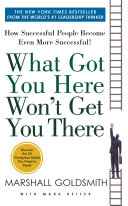 What Got You Here Won't Get You There Pdf/ePub eBook