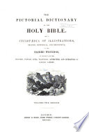 The Pictorial Dictionary of the Holy Bible