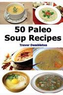 Paleo Soup Recipes Book