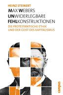 Max Webers unwiderlegbare Fehlkonstruktionen