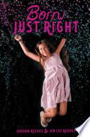 """Born Just Right"" by Jordan Reeves, Jen Lee Reeves"