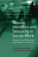 Sexual Identities and Sexuality in Social Work: Research and ...