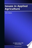 Issues in Applied Agriculture  2011 Edition Book