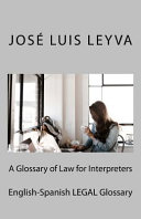 A Glossary of Law for Interpreters