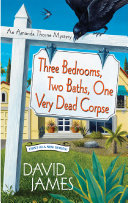 Pdf Three Bedrooms, Two Baths, One Very Dead Corpse