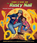 The Case of the Rusty Nail: Annie Biotica Solves Nervous ...