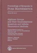 Algebraic Groups and Their Generalizations: Quantum and infinite dimensional methods [Pdf/ePub] eBook