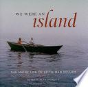 We Were an Island