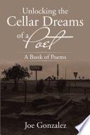 Unlocking the Cellar Dreams of a Poet